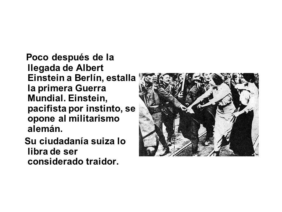 Poco después de la llegada de Albert Einstein a Berlín, estalla la primera Guerra Mundial. Einstein, pacifista por instinto, se opone al militarismo a