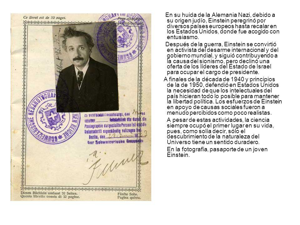 En su huida de la Alemania Nazi, debido a su origen judío, Einstein peregrinó por diversos países europeos hasta recalar en los Estados Unidos, donde