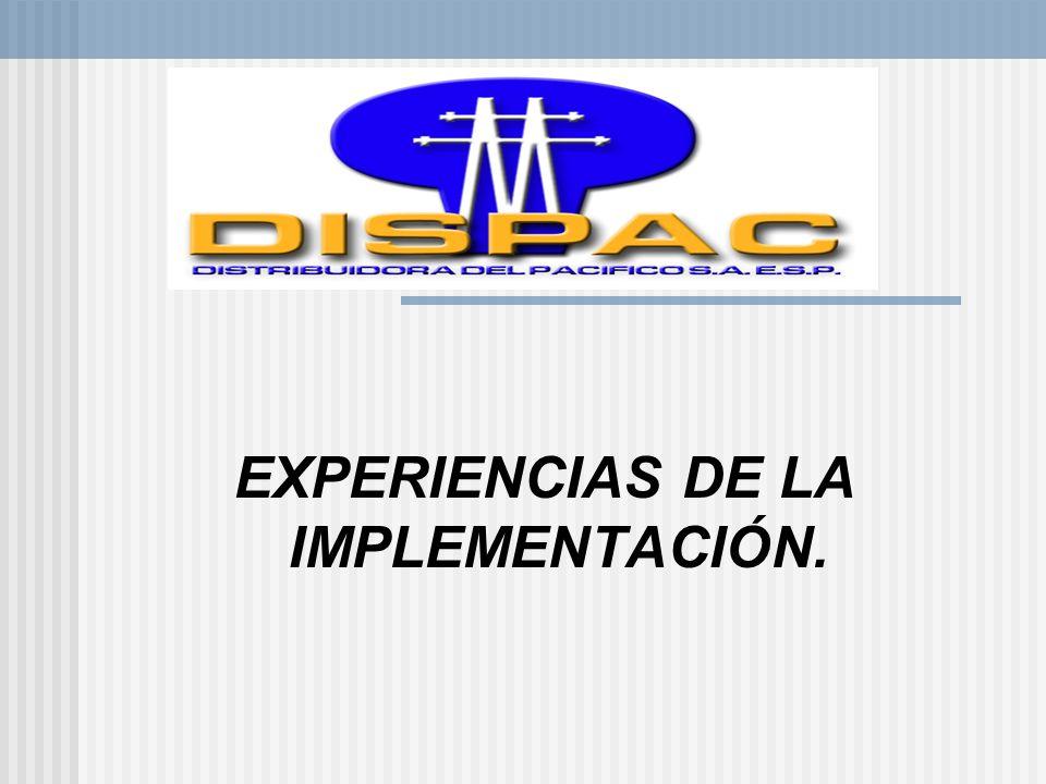 EXPERIENCIAS DE LA IMPLEMENTACIÓN.