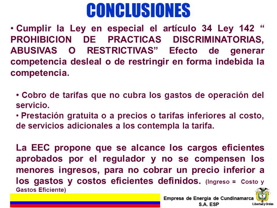 CONCLUSIONES Empresa de Energía de Cundinamarca S.A. ESP Libertad y Orden 20 Empresa de Energía de Cundinamarca S.A. ESP Libertad y Orden Cumplir la L
