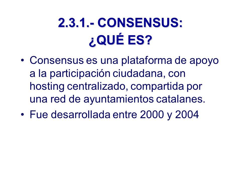 2.3.1.- CONSENSUS: ¿QUÉ ES.