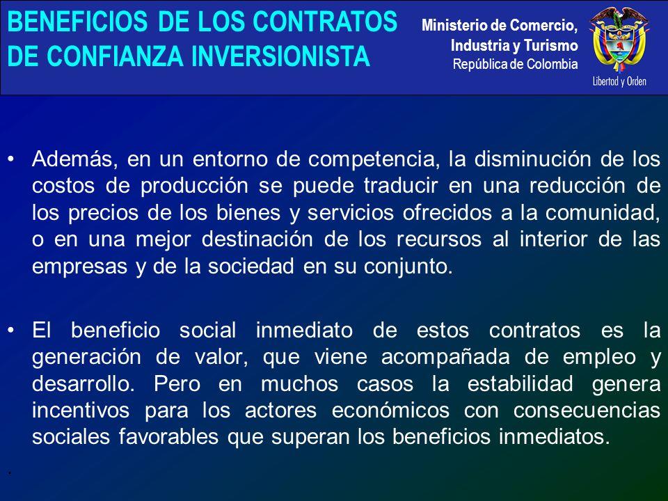 Ministerio de Comercio, Industria y Turismo República de Colombia Además, en un entorno de competencia, la disminución de los costos de producción se puede traducir en una reducción de los precios de los bienes y servicios ofrecidos a la comunidad, o en una mejor destinación de los recursos al interior de las empresas y de la sociedad en su conjunto.