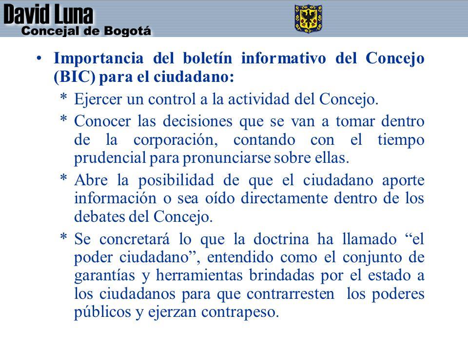 Importancia del boletín informativo del Concejo (BIC) para el ciudadano: *Ejercer un control a la actividad del Concejo.