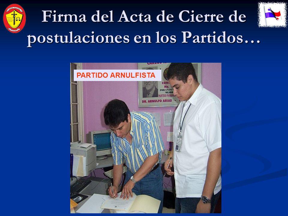 Firma del Acta de Cierre de postulaciones por el TE….