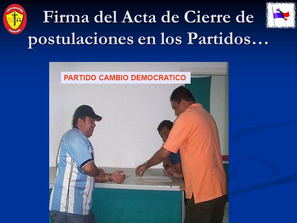 Firma del Acta de Cierre de postulaciones en los Partidos… PARTIDO POPULAR