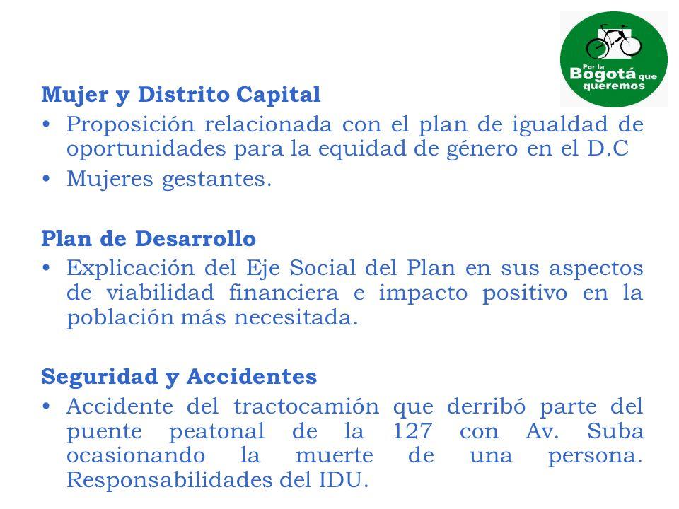 Mujer y Distrito Capital Proposición relacionada con el plan de igualdad de oportunidades para la equidad de género en el D.C Mujeres gestantes. Plan