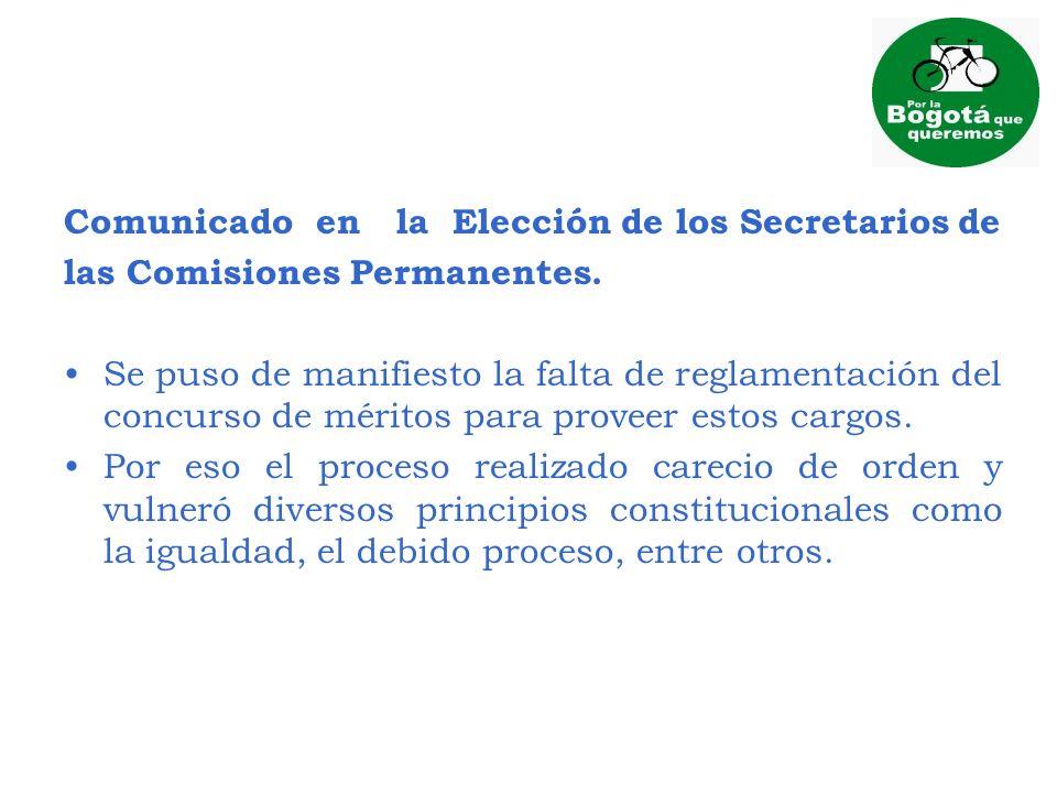 Comunicado en la Elección de los Secretarios de las Comisiones Permanentes. Se puso de manifiesto la falta de reglamentación del concurso de méritos p