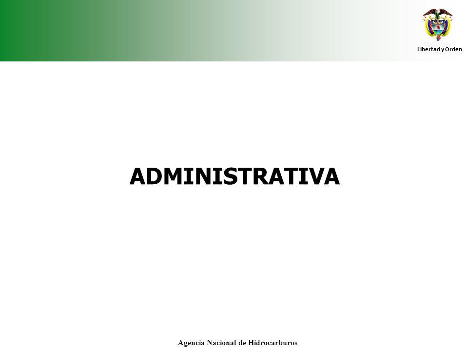 Libertad y Orden Agencia Nacional de Hidrocarburos ADMINISTRATIVA