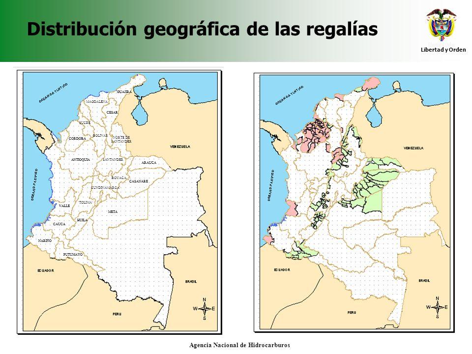 Libertad y Orden Agencia Nacional de Hidrocarburos Distribución geográfica de las regalías GUAJIRA CESAR CORDOBA ARAUCA CASANARE ANTIOQUIA META HUILA