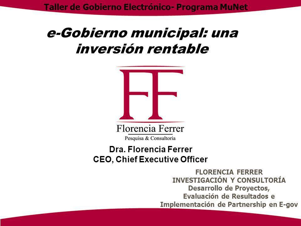 e-Gobierno municipal: una inversión rentable Dra.