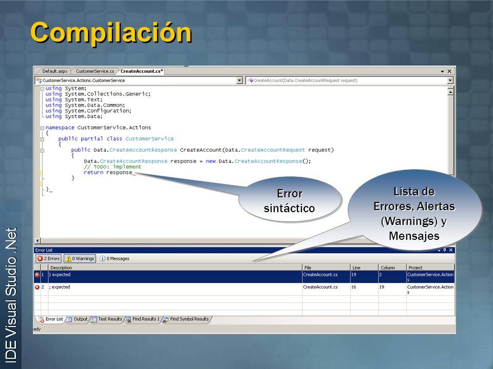 Compilación Error sintáctico Lista de Errores, Alertas (Warnings) y Mensajes IDE Visual Studio.Net