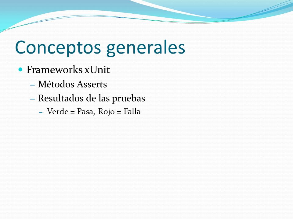GeneXus Introdución a GeneXus – Evolution 1 y extensiones Objetivos de las pruebas unitarias en GeneXus – Unidad en GeneXus