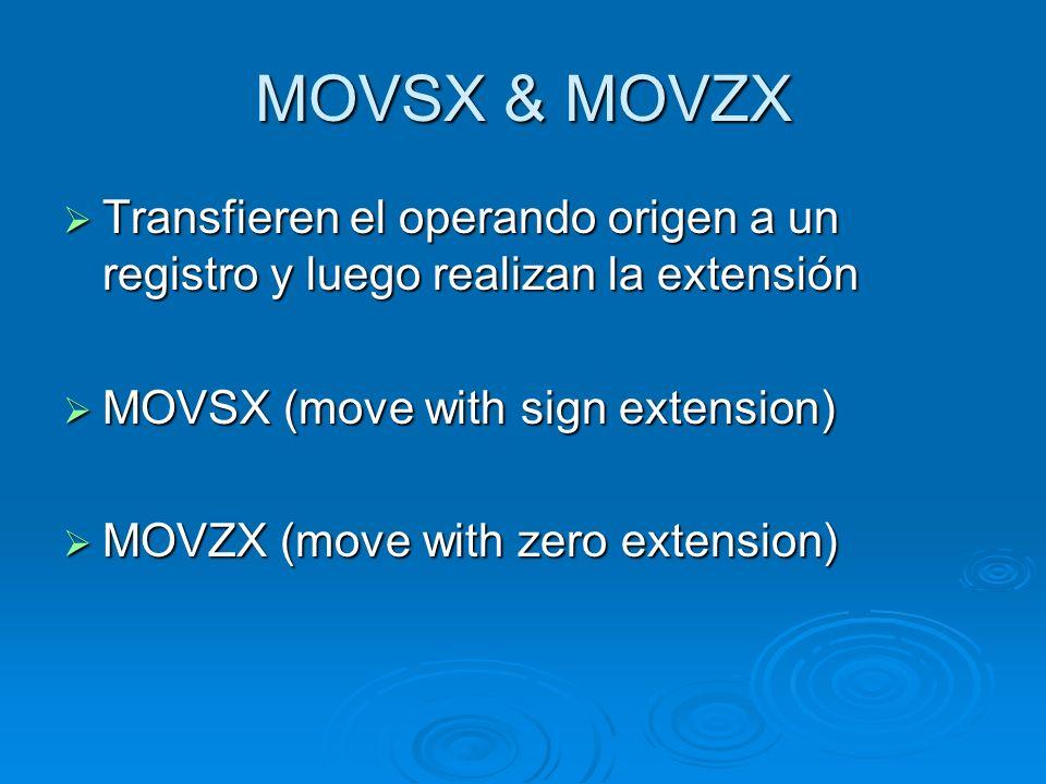 MOVS (Move String) Transfiere los elementos del string especificados por la dirección del registro ESI a la dirección especificada por el registro EDI.