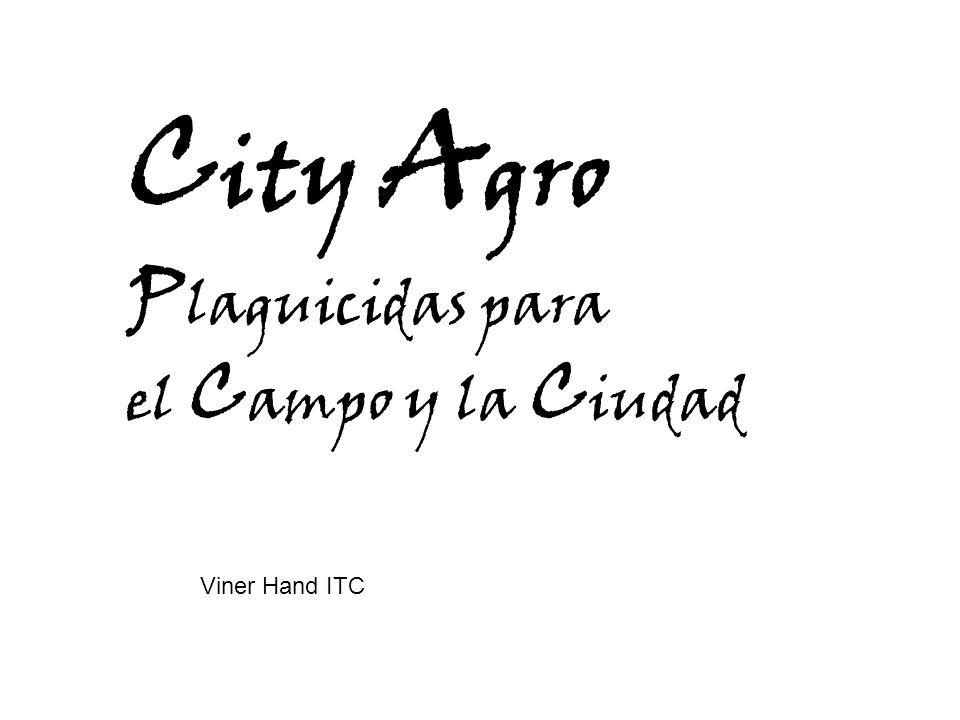 C ity A gro P laguicidas para el C ampo y la C iudad Viner Hand ITC