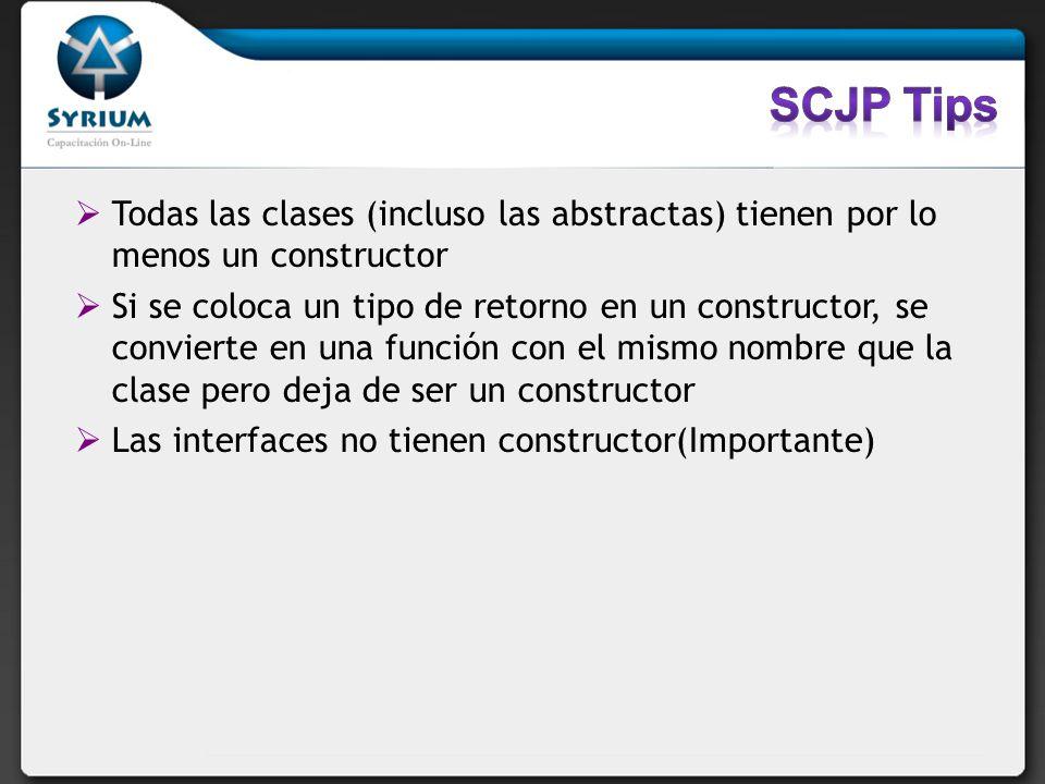 Todas las clases (incluso las abstractas) tienen por lo menos un constructor Si se coloca un tipo de retorno en un constructor, se convierte en una fu