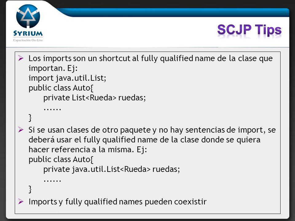 Los imports son un shortcut al fully qualified name de la clase que importan. Ej: import java.util.List; public class Auto{ private List ruedas;......