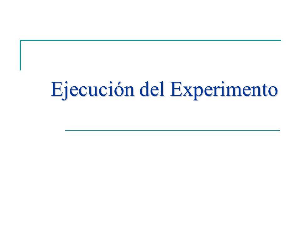 Ejecución del Experimento