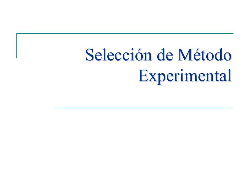 Selección de Método Experimental