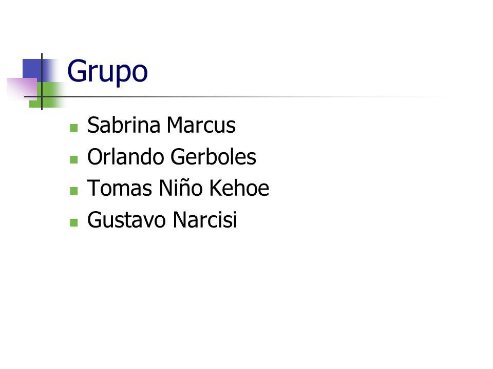 Grupo Sabrina Marcus Orlando Gerboles Tomas Niño Kehoe Gustavo Narcisi
