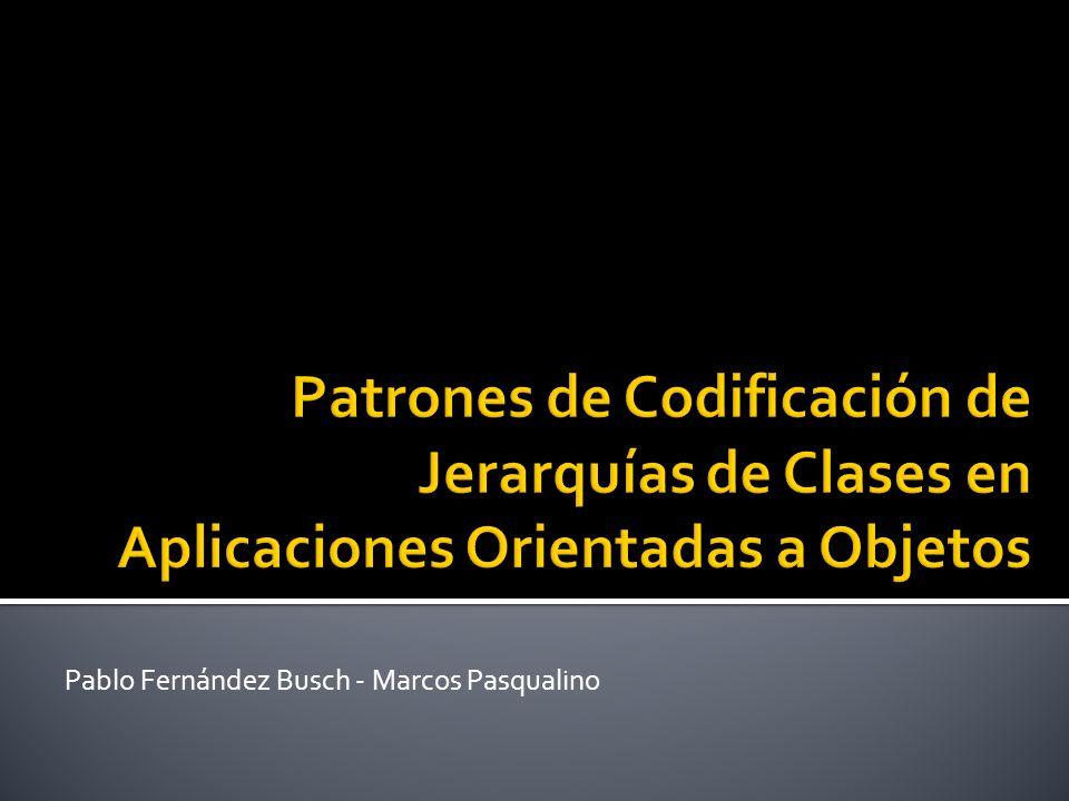 Se probó la metodología y la herramienta en: Java Collections Swing Los resultados se utilizaron para validar y enriquecer el análisis Patrones de Codificación de Jerarquías de Clases en Aplicaciones Orientadas a Objetos22