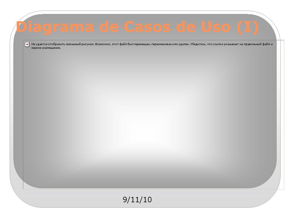 9/11/10 Diagrama de Casos de Uso (I)