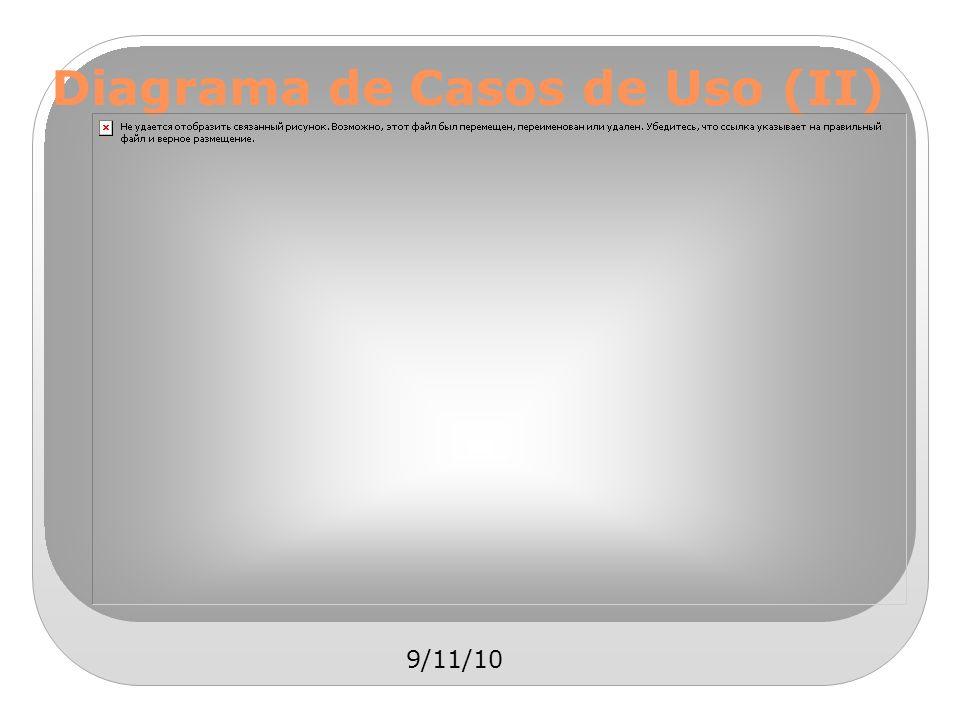 9/11/10 Diagrama de Casos de Uso (II)