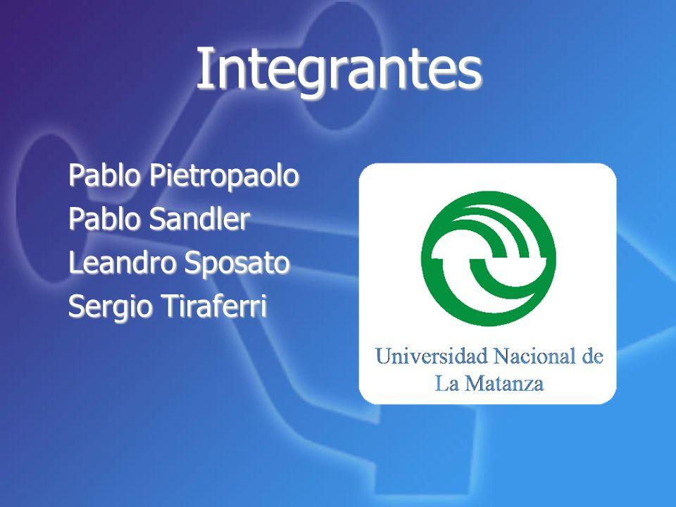 Integrantes Pablo Pietropaolo Pablo Sandler Leandro Sposato Sergio Tiraferri