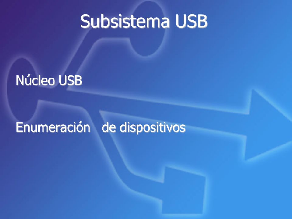 Núcleo USB Enumeraciónde dispositivos