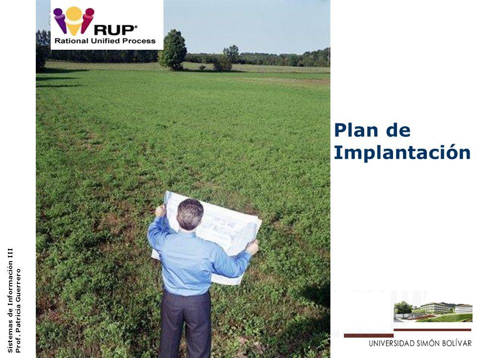Plan de Implantación Sistemas de Información III – Laboratorio – Dpto. Procesos y Sistemas Plan de Implantación Sistemas de Información III Prof. Patr
