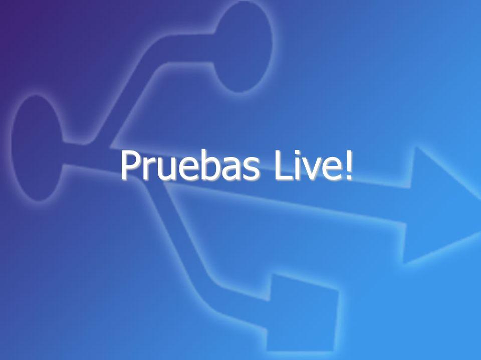 Pruebas Live!