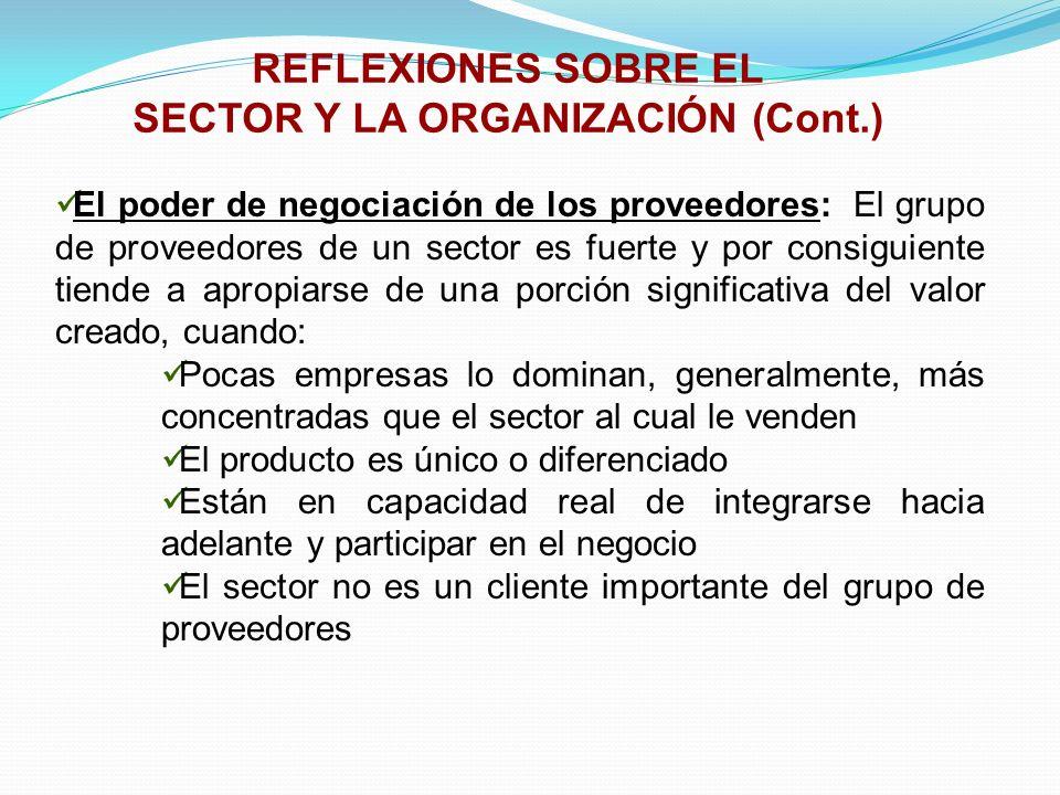 El poder de negociación de los proveedores: El grupo de proveedores de un sector es fuerte y por consiguiente tiende a apropiarse de una porción signi