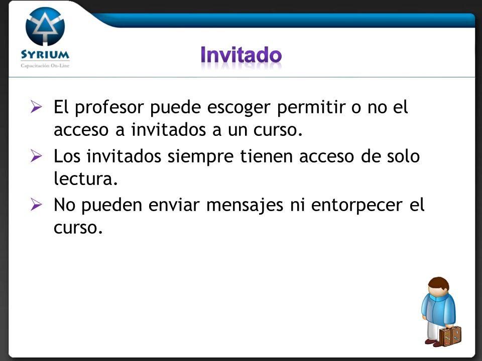 El profesor puede escoger permitir o no el acceso a invitados a un curso.