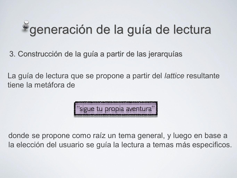 generación de la guía de lectura 3.