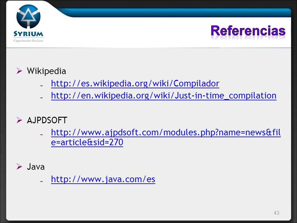 Wikipedia http://es.wikipedia.org/wiki/Compilador http://en.wikipedia.org/wiki/Just-in-time_compilation AJPDSOFT http://www.ajpdsoft.com/modules.php?n