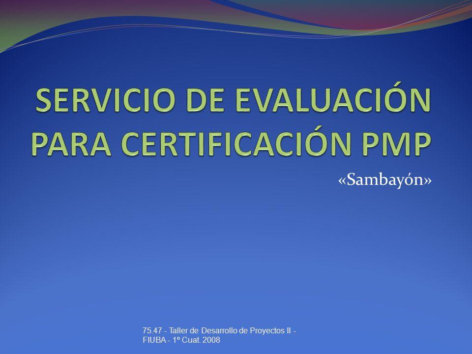 «Sambayón» 75.47 - Taller de Desarrollo de Proyectos II - FIUBA - 1º Cuat. 2008