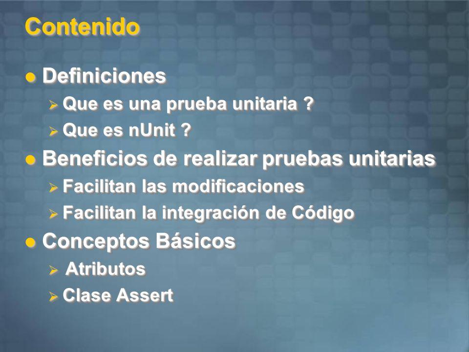 DefinicionesDefiniciones Que es una prueba unitaria .