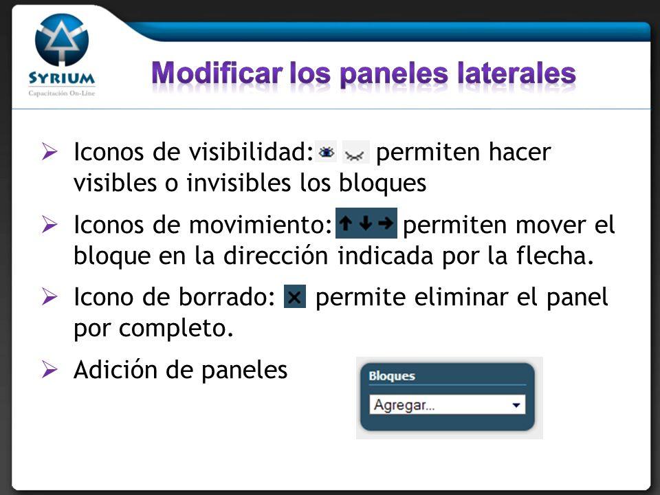 Iconos de visibilidad: permiten hacer visibles o invisibles los bloques Iconos de movimiento: permiten mover el bloque en la dirección indicada por la