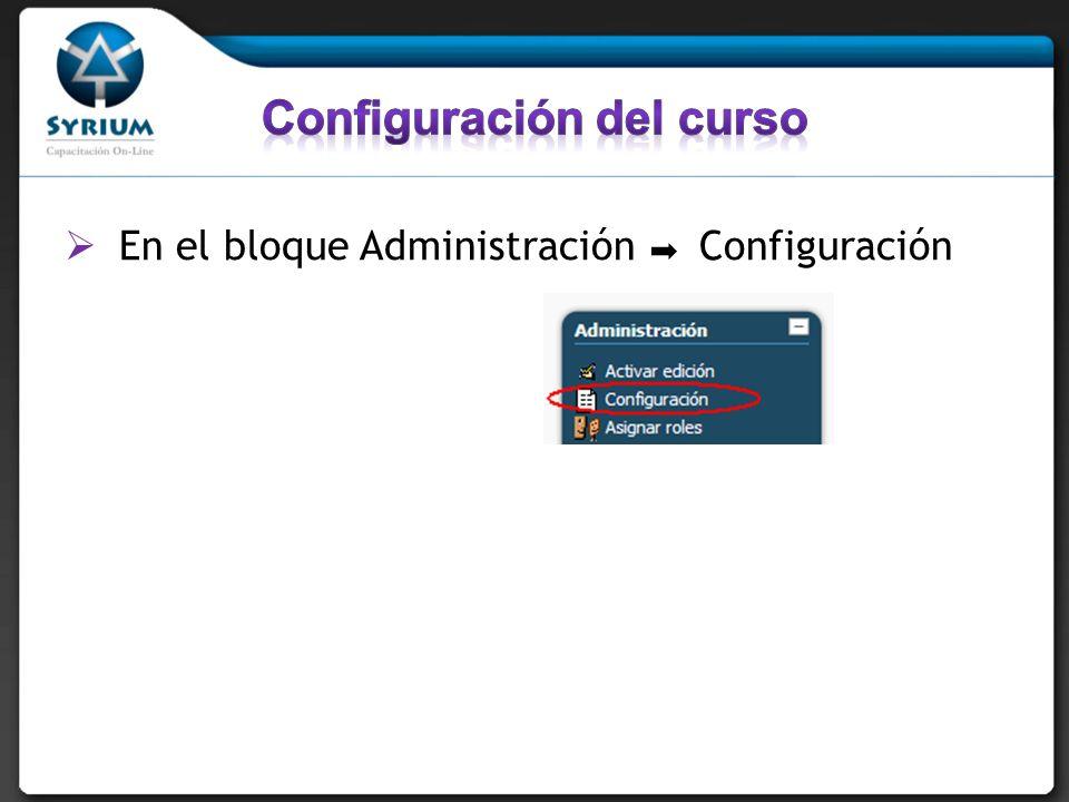 En el bloque Administración Configuración