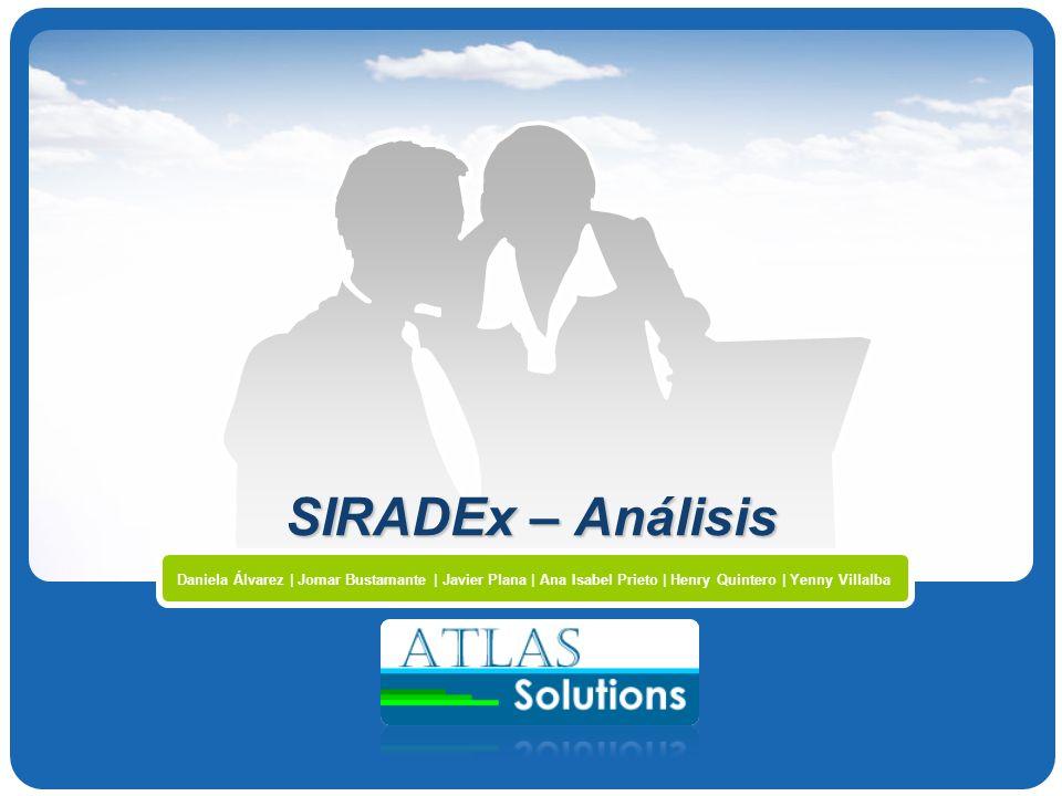 Company Logo SIRADEx – Análisis Daniela Álvarez | Jomar Bustamante | Javier Plana | Ana Isabel Prieto | Henry Quintero | Yenny Villalba
