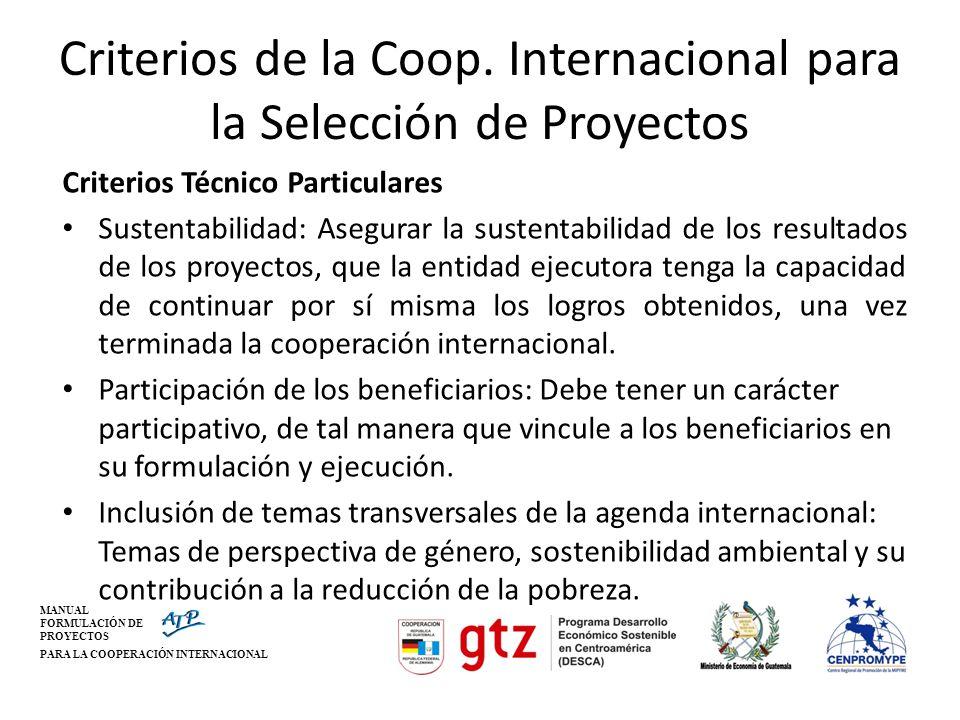 MANUAL FORMULACIÓN DE PROYECTOS PARA LA COOPERACIÓN INTERNACIONAL Oportunidades en la Cooperación Internacional Iniciativa GTZ/DESCA – MINECO – CENPROMYPE SISTEMA DE ENLACE DE COOPERACIÓN NACIONAL E INTERNACIONAL EN LA REGIÓN CENTROAMERICANA www.atpconsultores.com/cooperacioninternacional