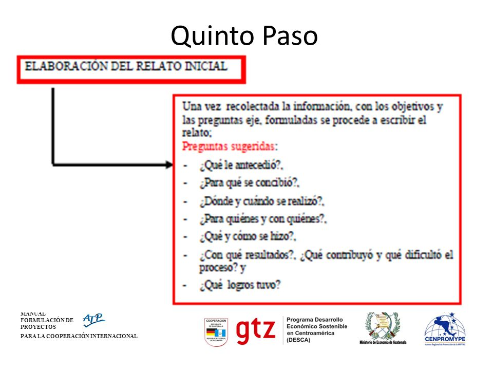 MANUAL FORMULACIÓN DE PROYECTOS PARA LA COOPERACIÓN INTERNACIONAL Quinto Paso