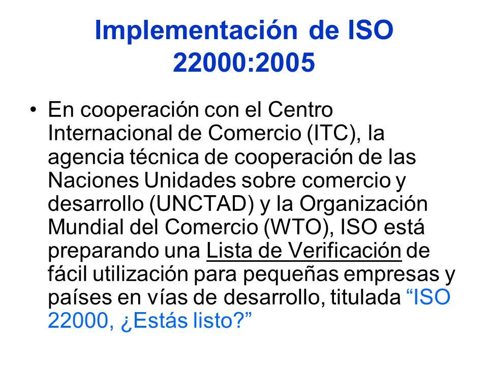 Implementación de ISO 22000:2005 En cooperación con el Centro Internacional de Comercio (ITC), la agencia técnica de cooperación de las Naciones Unida