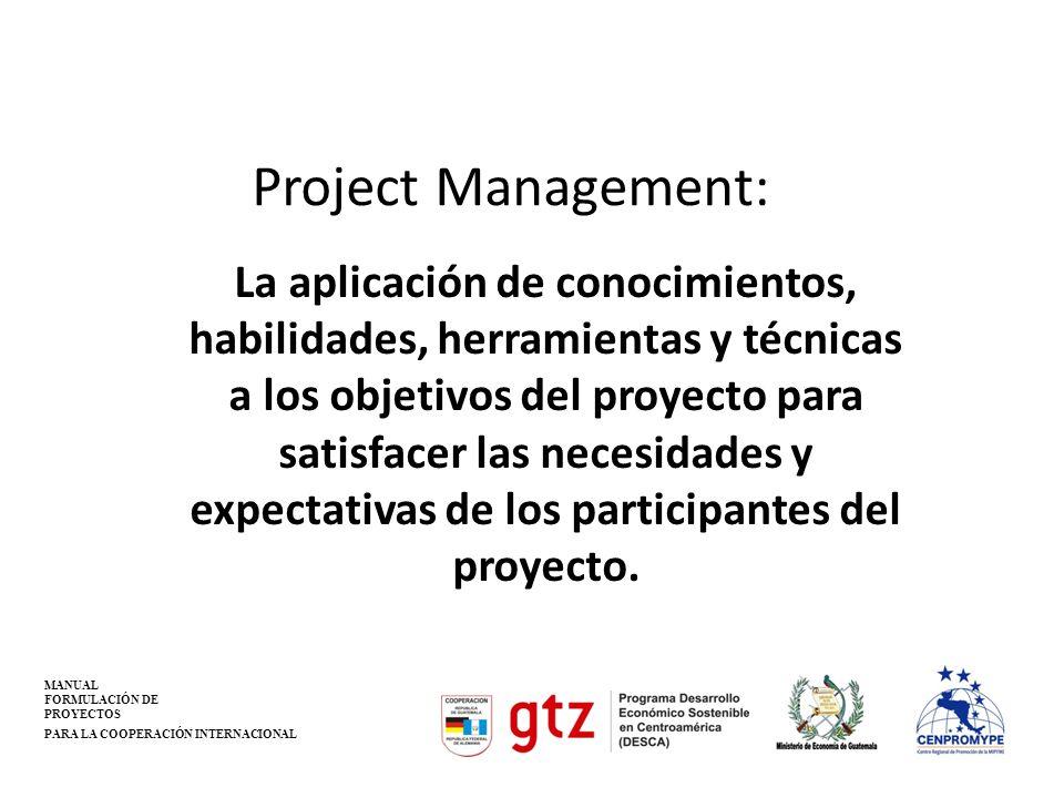 Administración de la integración Asegurar que los diferentes elementos del proyecto sean coordinados, especialmente la adaptación a los cambios.