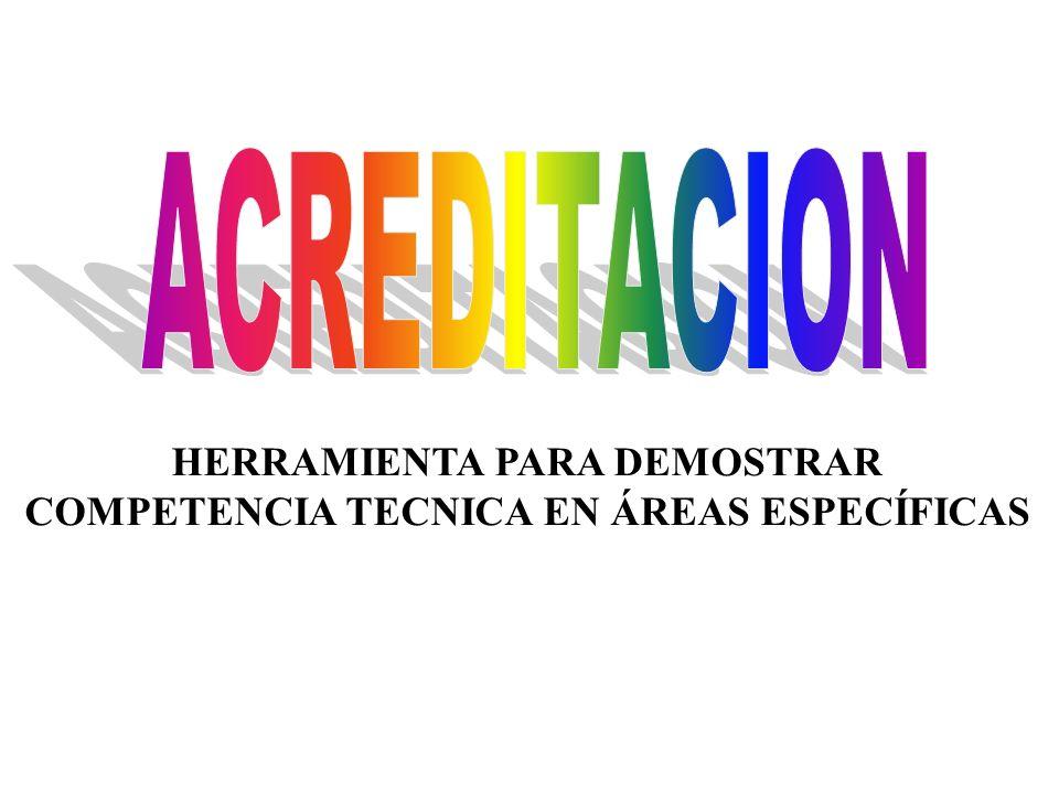 HERRAMIENTA PARA DEMOSTRAR COMPETENCIA TECNICA EN ÁREAS ESPECÍFICAS