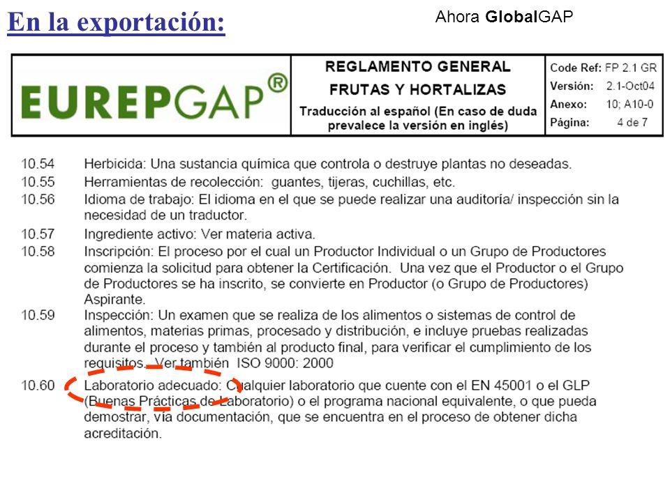 En la exportación: Ahora GlobalGAP