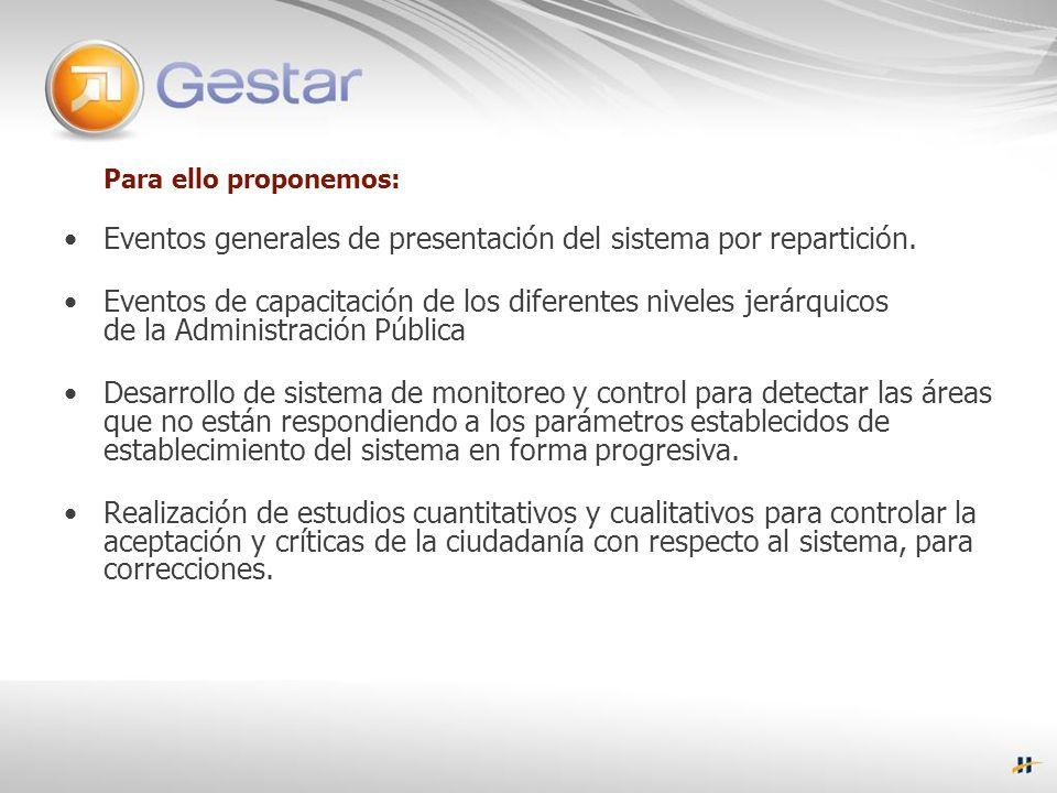 Para ello proponemos: Eventos generales de presentación del sistema por repartición.