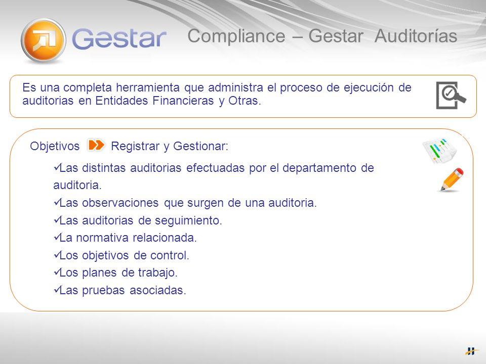 Es una completa herramienta que administra el proceso de ejecución de auditorias en Entidades Financieras y Otras. Objetivos Registrar y Gestionar: La
