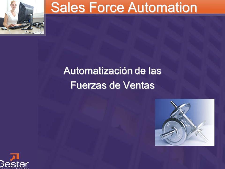 CRM Sales Force Automation Automatización de las Fuerzas de Ventas