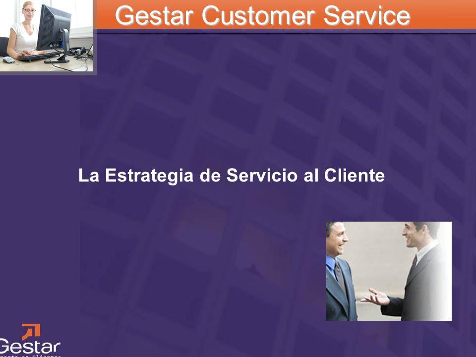 CRM La Estrategia de Servicio al Cliente Gestar Customer Service
