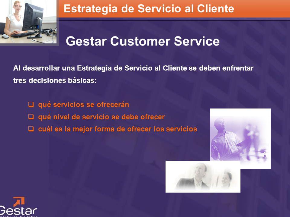 CRM Al desarrollar una Estrategia de Servicio al Cliente se deben enfrentar tres decisiones básicas: qué servicios se ofrecerán qué nivel de servicio